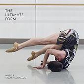 The Ultimate Form by Stuart McCallum