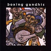 Boxing Ghandis by Boxing Gandhis