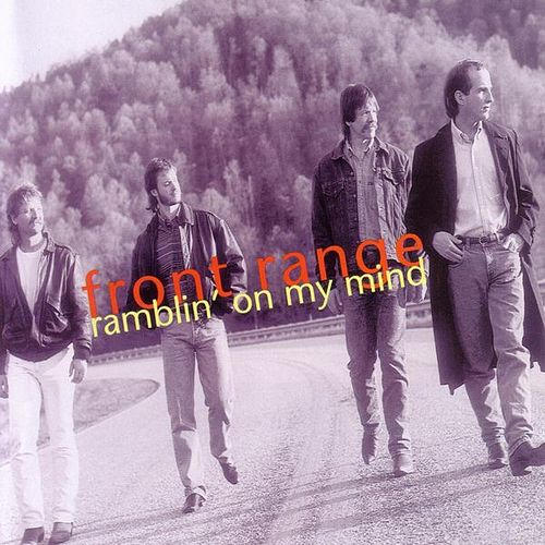 Ramblin' On My Mind by Front Range