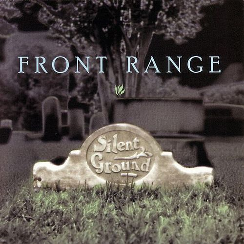 Silent Ground by Front Range