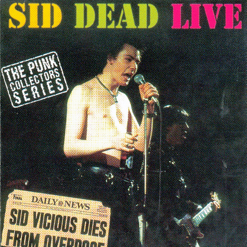 Sid Dead Live by Sid Vicious