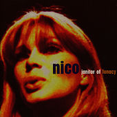 Janitor Of Lunacy (Live At The Library Theatre Manchester) by Nico