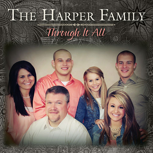Through It All by Harper Family