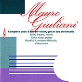 Giuliani: Complete Duos and Trios for Violin, Guitar and Cello by Erkki Palola