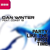 Party Like the First Time by Dan Winter