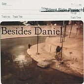 Silent Side Projects by Besides Daniel