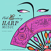 18th Century Harp Music (Digitally Remastered) by Nicanor Zabaleta