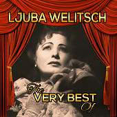 The Very Best Of by Ljuba Welitsch