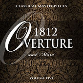 Classical Masterpieces: 1812 Overture & More, Vol. 5 von Various Artists