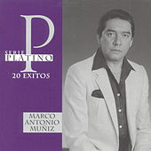 Serie Platino: 20 Exitos by Marco Antonio Muñiz