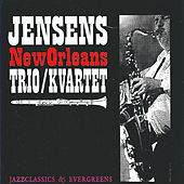 Jazz Classics & Evergreens by Jensens New Orleans Jazzband