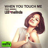 When You Touch Me by Lee