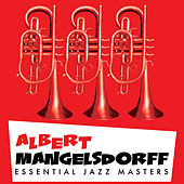 Essential Jazz Masters by Albert Mangelsdorff