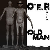 Old Man by Our Flaws Remain