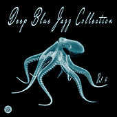 Deep Blue Jazz Collection, Vol. 4 by Various Artists