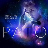 Into the Universe by Pato