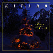 Peace On Earth by Kitaro