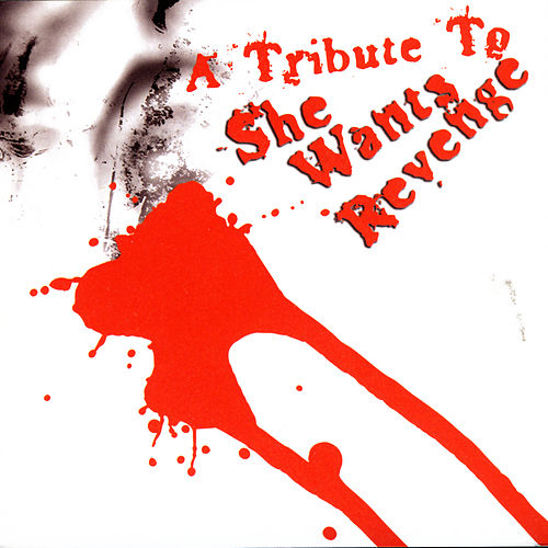 A Tribute To She Wants Revenge by Various Artists
