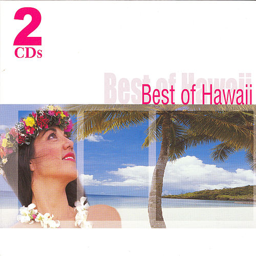 Best of Hawaii by Various Artists