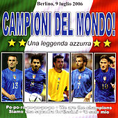 Campioni Del Mondo! by Various Artists