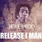 Release I Man by Jackie Mittoo