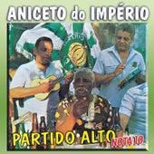 Partido Alto Nota 10 by Aniceto Do Império