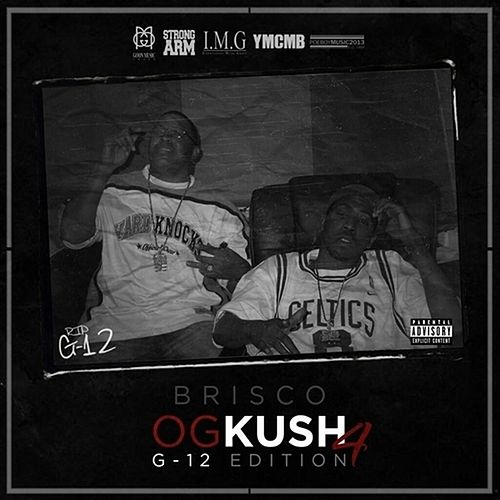 OG Kush 4: G-12 Edition by Brisco