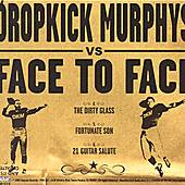 Split EP by Face to Face / Dropkick Murphys