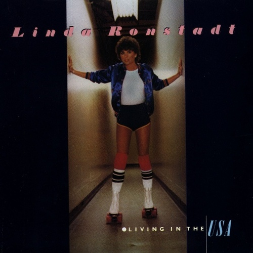 Living In The U.S.A. by Linda Ronstadt