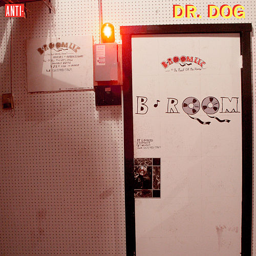 B-Room by Dr. Dog