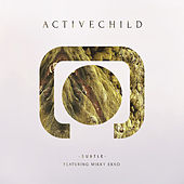 Subtle (feat. Mikky Ekko) - Single by Active Child