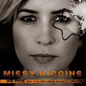 We Ride by Missy Higgins