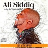 Talking Loud Saying Something (Live at the Improv) by Ali Siddiq