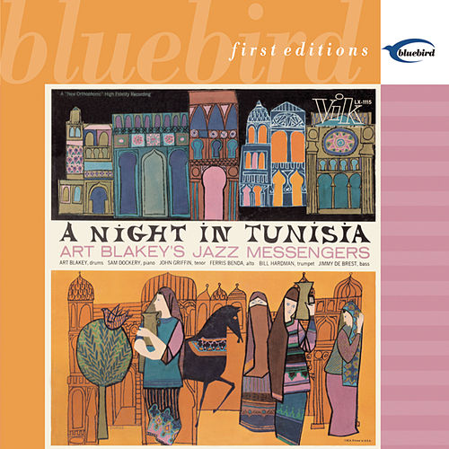 A Night In Tunisia (Bluebird) by Art Blakey