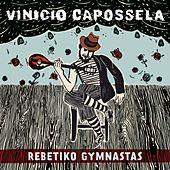 Rebetiko Gymnastas by Vinicio Capossela