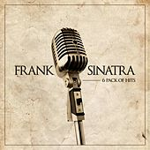 6 Pack of Hits by Frank Sinatra
