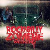 Rockabilly Zombie Weekend (Soundtrack) by Various Artists