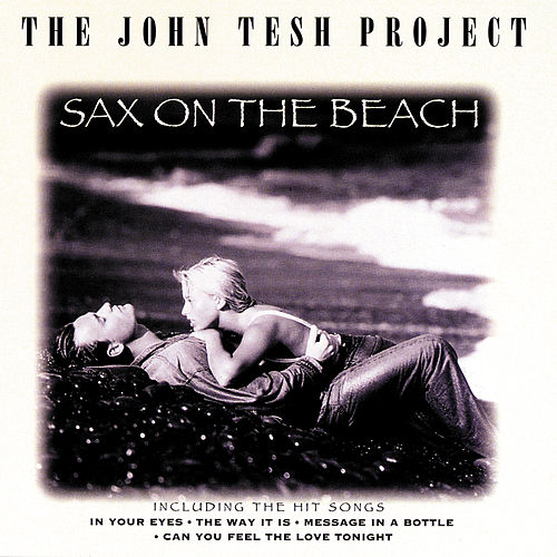 Sax On The Beach by John Tesh