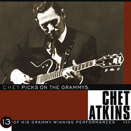 Chet Picks On The Grammys by Chet Atkins