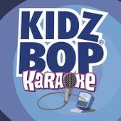Kidz Bop Karaoke by KIDZ BOP Kids
