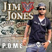 Hustler's P.O.M.E. (Product Of My Environment) by Jim Jones