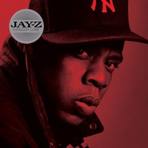 Kingdom Come by Jay Z
