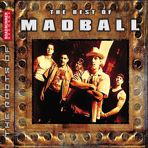The Best Of Madball by Madball