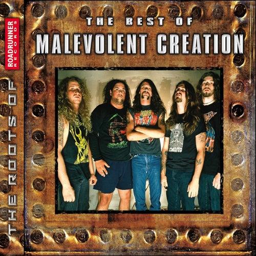 The Best of Malevolent Creation by Malevolent Creation