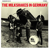 In Germany by The Milkshakes