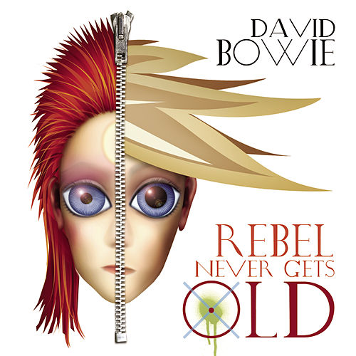 Rebel Never Gets Old (Radio Mix) by David Bowie