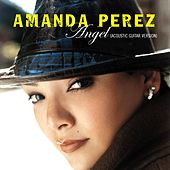 Angel (Acoustic Guitar Version) by Amanda Perez