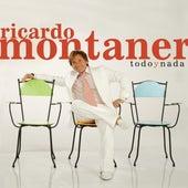 Todo Y Nada (EP) by Ricardo Montaner