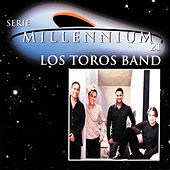 Serie Millennium 21 by Los Toros Band