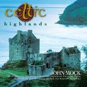 Celtic Highlands by John Mock